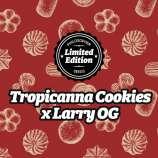 Tropicanna Cookies x Larry OG